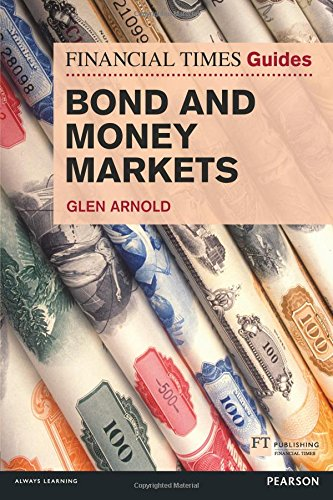 FT Guide to Bond & Money Markets (Financial Times Series) by Trans-Atlantic Publications