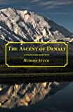 The Ascent of Denali, Hudon Stuck, 1940777127