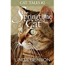 The Springtime Cat (Cat Tales Book 2)