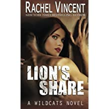 Lion's Share (Wildcats) (Volume 1)