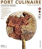 PORT CULINAIRE THIRTY: Sicherer Hafen für Gourmets (Ausgabe Nr. 30)