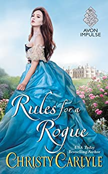 Rules for a Rogue (Romancing the Rules) by [Carlyle, Christy]