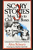 Image of Scary Stories: More Tales to Chill Your Bones Edition: First