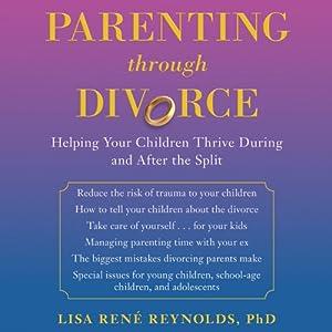 Parenting through Divorce Audiobook