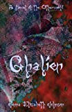 Ghalien: A Novel of the Otherworld (The Otherworld Series Book 5)