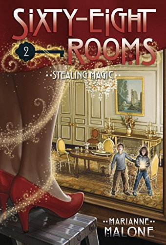 - Stealing Magic: A Sixty-Eight Rooms Adventure (The Sixty-Eight Rooms Adventures)