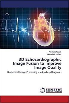 3D Echocardiographic Image Fusion to Improve Image Quality