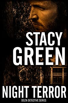 Night Terror (Delta Detectives/Cage Foster Mystery #3) (Delta Detective Series) by [Green, Stacy]