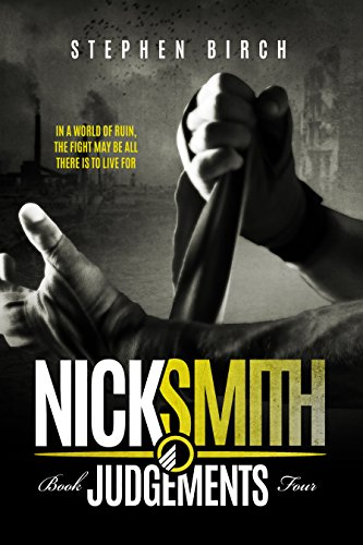 Judgements: Nick Smith Book four (Nick Smith series 4) by [Birch, Stephen]