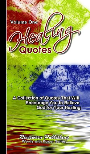 Healing Quotes - Volume 1 (Words with Power) - Kindle ...