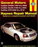 H38032 Haynes GM Cadillac Seville 1992-2004 Deville 1994-2005 DTS 2006-2010 Auto Repair Manual