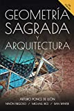 img - for Geometria Sagrada y Arquitectura (Spanish Edition) book / textbook / text book