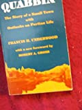 Quabbin : The Story of a Small Town with Outlooks upon Puritan Life, Underwood, Francis H., 093035088X