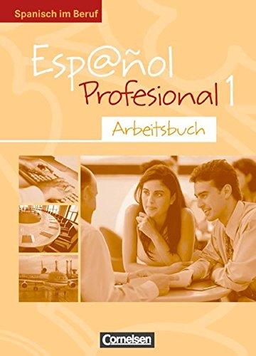 espaol-profesional-ausgabe-2005-a1-a2-band-1-arbeitsbuch-mit-eingelegtem-lsungsheft