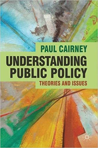 Book Understanding Public Policy: Theories and Issues by Prof Paul Cairney (2011-10-18)