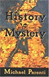 History as Mystery, Michael Parenti, 0872863573