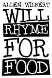 Will Rhyme for Food, Allen Wilbert, 1629078409
