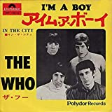 I'm A Boy / In The City