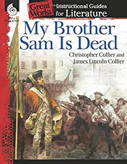 com a guide for using my brother sam is dead in the my brother sam is dead an instructional guide for literature great works