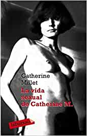 La vida sexual de Catherine M. (Labutxaca): Amazon.es