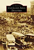 Cleveland Area Disasters, Calvin Rydbom and Thomas Kubat, 1467110256