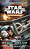Enemy Lines I: Rebel Dream (Star Wars: The New Jedi Order)