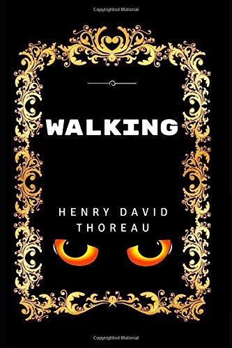 Walking: By Henry David Thoreau - Illustrated pdf