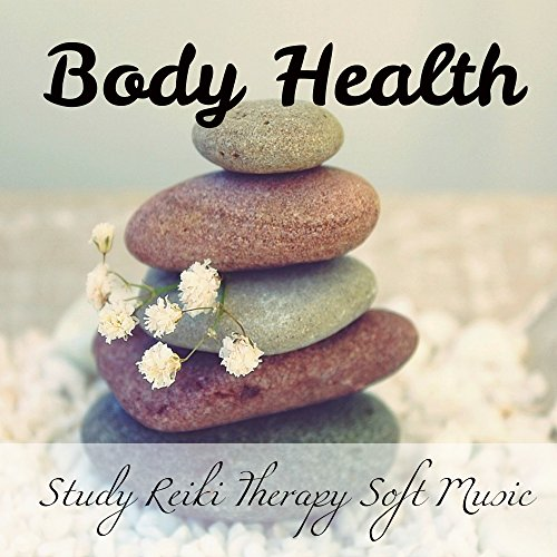 Body Health - Study Reiki Therapy Soft Music for Chakra Balancing Binaural Beats Meditation with Relaxing Sleep Nature Sounds