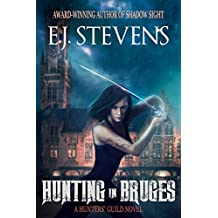 Hunting in Bruges (Hunters' Guild Book 1)