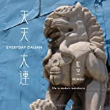 Everyday Dalian, Li Song, 0976316854