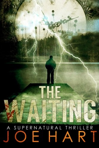 Waiting Supernatural Thriller Joe Hart