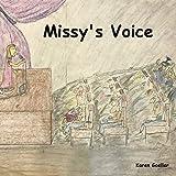 Missy's Voice