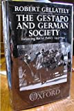 The Gestapo and German Society : Enforcing Racial Policy, 1933-1945, Gellately, Robert, 0198228694