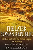 The Later Roman Republic, Brian Taylor, 1862273499