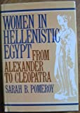 Women in Hellenistic Egypt, Sarah B. Pomeroy, 0805239111