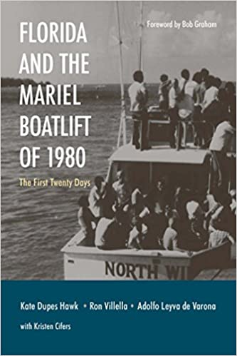Florida and the Mariel Boatlift of 1980: The First Twenty Days ...