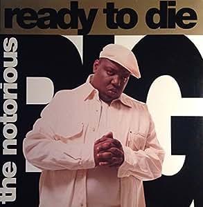 Ready to Die [Vinyl]