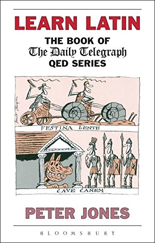 Learn Latin: The Book of the 'Daily Telegraph' Q.E.D.Series (Greek and Latin Language) (Best Latin Curriculum For Elementary)