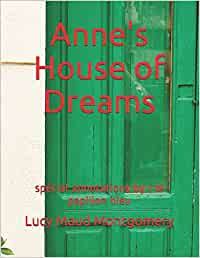 Anne's House of Dreams: spécial annotations by: le