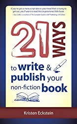 21 Ways to Write & Publish Your Non-Fiction Book
