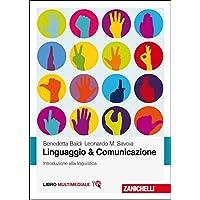 Linguaggio & comunicazione. Introduzione alla linguistica. Con Contenuto digitale (fornito elettronicamente)