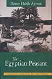 img - for The Egyptian Peasant book / textbook / text book