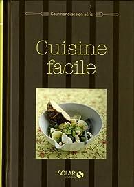Cuisine facile par Anne-Laure Estèves