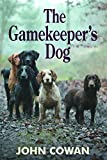 img - for The Gamekeeper's Dog book / textbook / text book