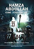 hamza abdullah come follow me a memoir the nfl a transition a challenge a change come follow me series