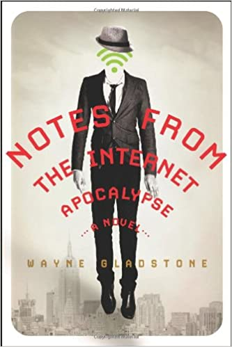 Image result for notes from the internet apocalypse amazon