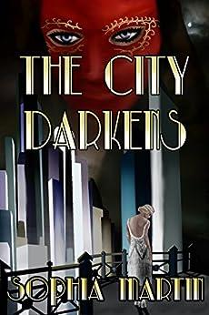 The City Darkens (Raud Grima Book 1) by [Martin, Sophia]