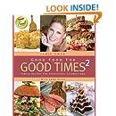 Good Food For Good Times 2