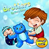 "Kids Books: ""Brothers"". Teach your kids the values of sharing and friendship (Early / Beginner Readers Children's Books Collection Book 1)"