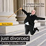 Happily Divorced, or How to Rob the Robber | Benn Flore